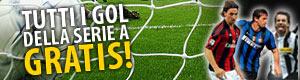 I gol della tua squadra